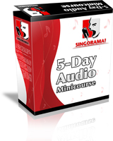 Singorama 5-Day MiniCourse